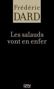 Frédéric Dard - Les salauds vont en enfer.