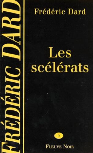 Frédéric Dard - Les scélérats.