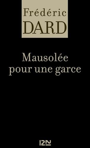 Frédéric Dard - PDT VIRTUELFNO  : Mausolée pour une garce.