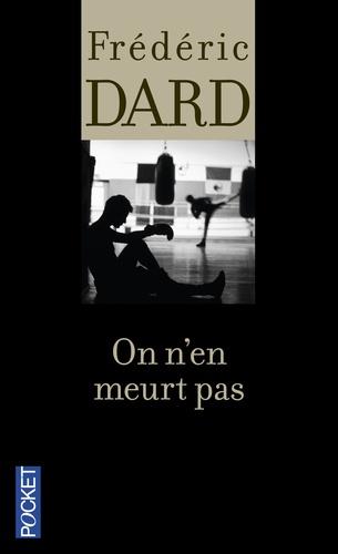 Frédéric Dard - On n'en meurt pas.