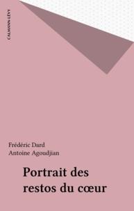 Frédéric Dard et Antoine Agoudjian - Portrait des restos du cour.