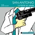 Frédéric Dard et Julien Allouf - San-Antonio : La vérité en salade.