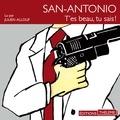 Frédéric Dard et Julien Allouf - San-Antonio : T'es beau tu sais !.