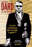 Frédéric Dard - Y a t-il un Français dans la boite à gants ? - Y a-t-il un Français dans la salle ? ; Les clefs du pouvoir sont dans la boîte à gants.
