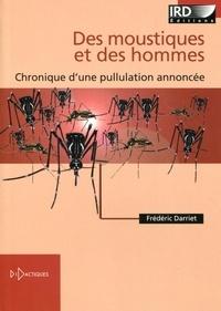 Frédéric Darriet - Des moustiques et des hommes - Chronique d'une pullulation annoncée.