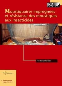 Frédéric Darriet - Moustiquaires imprégnées et résistances des moustiques aux insecticides.
