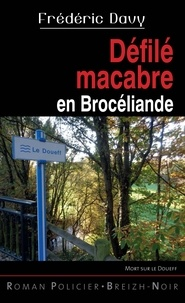 Frederic Davy - Défilé macabre en Brocéliande.