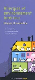 Frédéric de Blay et Florence Lieuter-Colas - Allergies et environnement intérieur - Risques et prévention.