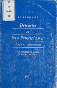 """Frédéric de Buzon et Vincent Carraud - DESCARTES ET LES """"PRINCIPIA"""". - Tome 2, Corps et mouvement."""