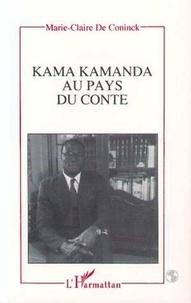 Frédéric De Coninck - Kama Kamanda - Au pays du conte.