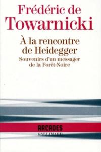 A la rencontre de Heidegger - Souvenirs dun messager de la Forêt-Noire.pdf