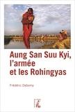 Frédéric Debomy - Aung San Suu Kyi, l'armée et les Rohingyas.