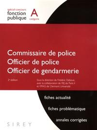 Frédéric Debove et Pascal Brouillet - Commissaire de police, Officier de police, Officier de gendarmerie.