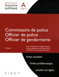 Frédéric Debove et  Collectif - Commissaire et officier de police, Officier de gendarmerie - Catégorie A.