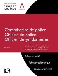 Frédéric Debove - Commissaire et officier de police, Officier de Gendarmerie - concours de catégorie A.