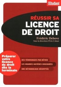 Frédéric Debove - Réussir sa licence de droit.