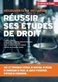 Frédéric Debove - Réussir ses études de droit.