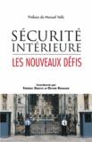 Frédéric Debove et Olivier Renaudie - Sécurité intérieure - Les nouveaux défis.