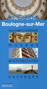 Frédéric Debussche - Boulogne-sur-Mer - Musées, architectures, paysages.