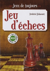 Frédéric Delacourt - Jeu d'échecs - 1 jeu d'échecs de voyage inclus.