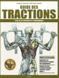 Frédéric Delavier et Michael Gundill - Guide des tractions.