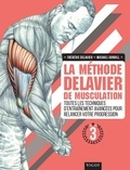 Frédéric Delavier et Michael Gundill - La méthode Delavier de musculation - Volume 3, Toutes les techniques d'entraînement avancées pour relancer votre progression.