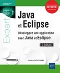 Frédéric Déléchamp - Java et Eclipse - Développez une application avec Java et Eclipse.