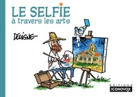 Frédéric Deligne - Le Selfie à travers les arts.