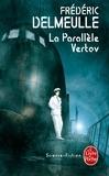 Frédéric Delmeulle - La parallèle Vertov.