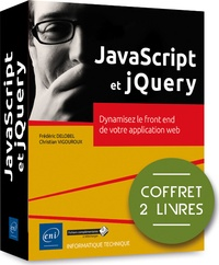 JavaScript et jQuery - Coffret en 2 volumes : Dynamisez le front end de votre application web.pdf