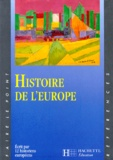Frédéric Delouche et  Collectif - Histoire de l'Europe.