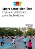 Frédéric Depiesse et Marie-Cécile Doha - Sport santé bien-être - Enjeux et pratiques pour le territoires.