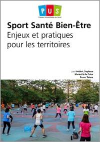 Sport santé bien-être- Enjeux et pratiques pour les territoires - Frédéric Depiesse |