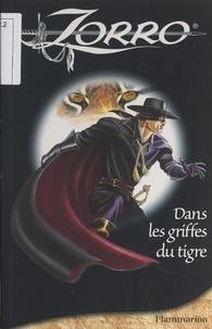 Frédéric Desbois et Dominique Mathieu - Dans les griffes du tigre.