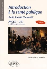 Frédéric Deschamps - Introduction à la santé publique - Santé Société Humanité PACES UE7.