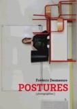 Frédéric Desmesure - Postures.