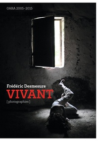 Frédéric Desmesure - Vivant.