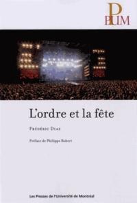Frédéric Diaz - L'ordre et la fête.