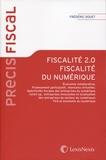 Frédéric Douet - Fiscalité 2.0 Fiscalité du numérique.