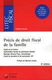 Frédéric Douet - Précis de droit fiscal de la famille - Impôt sur le revenu, optimisation fiscale du patrimoine familial, mariage, divorce, Pasc, concubinage, droits de donation et de succession, ISF.