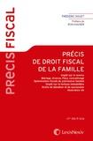 Frédéric Douet - Précis de droit fiscal de la famille - Impôt sur le revenu, mariage, divorce, PACS, concubinage, optimisation fiscale du patrimoine familial, IFI, droits de donation et de succession, assurance vie.