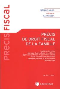 Frédéric Douet - Précis de droit fiscal de la famille.