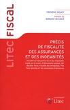 Frédéric Douet - Précis de fiscalité des assurances et des indemnités.