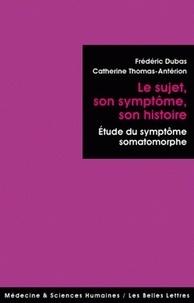 Le sujet, son symptôme, son histoire - Etude du symptôme somatomorphe.pdf
