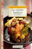 Frédéric Dubern - La cuisine landaise.