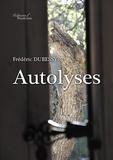 Frédéric Dubessy - Autolyses.