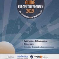 Frédéric Dubessy - Guide euroméditerranéen des financements et de la coopération.