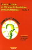 Frédéric Dubrana et Christian Lefevre - Trucs et astuces en chirurgie orthopédique et traumatologique - Tome 4.