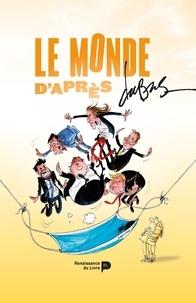Frédéric Dubus - Le monde d'après.