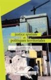 Frédéric Dufaux et Pascale Philifert - Justice spatiale et politiques territoriales.